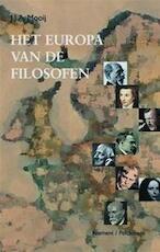 Het Europa van de filosofen - Jan Johann Albinn Mooij (ISBN 9789028944350)
