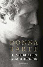 De verborgen geschiedenis - Donna Tartt (ISBN 9789023484042)