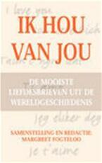 Ik hou van jou - Margreet Fogteloo, Ineke van den Elskamp (ISBN 9789022985809)