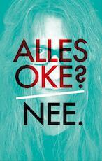 Alles oké ? Nee - Ed van Eeden (ISBN 9789044622515)
