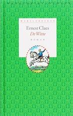 De witte - Ernest Claes