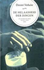De helaasheid der dingen - D. Verhulst (ISBN 9789046430088)