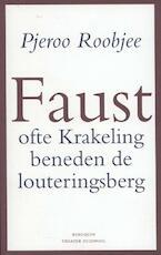 Faust - Pjeroo Roobjee (ISBN 9789075175325)