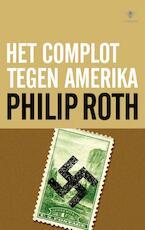 Het complot tegen Amerika - Philip Roth (ISBN 9789023426431)