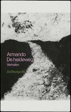 De heideweg - Armando (ISBN 9789023437697)