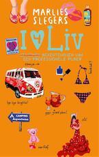 I love liv - Marlies Slegers (ISBN 9789048820382)