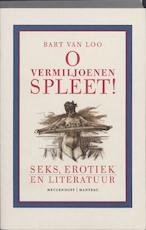 O vermiljoenen spleet - Bart van Loo (ISBN 9789085421092)