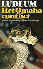 Het Omaha conflict - Robert Ludlum (ISBN 9789024517466)