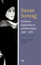 Herboren: dagboeken en aantekeningen 1947-1964 - Susan Sontag (ISBN 9789023429029)
