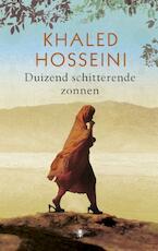 Duizend schitterende zonnen - Khaled Hosseini (ISBN 9789023463184)