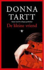 De kleine vriend - Donna Tartt (ISBN 9789023419020)