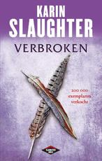 Verbroken - Karin Slaughter (ISBN 9789023474371)