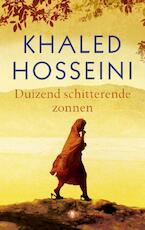Duizend schitterende zonnen - Khaled Hosseini (ISBN 9789023477426)