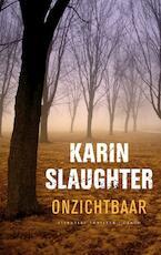 Onzichtbaar - Karin Slaughter (ISBN 9789023424000)