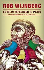 En mijn tafelheer is Plato - Rob Wijnberg (ISBN 9789023458418)