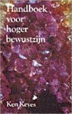 Handboek voor hoger bewustzijn - Ken Keyes (jr.), Simon Vinkenoog