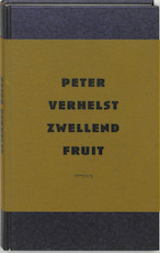 Zwellend fruit - Peter Verhelst
