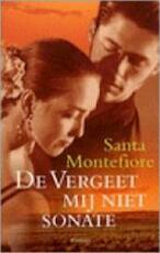 De vergeet mij niet-sonate - Santa Montefiore (ISBN 9789022535578)