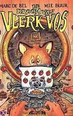 De droom van Vlerk Vos - Marc de Bel, Mie Buur (ISBN 9789065659057)
