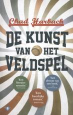 De kunst van het veldspel - Chad Harbach (ISBN 9789023479956)