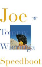 Joe speedboot - Tommy Wieringa (ISBN 9789023485735)