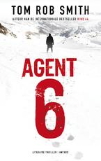 Agent 6 - Tom Rob Smith (ISBN 9789041419620)