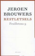 Restletsels feuilletons - Jeroen Brouwers (ISBN 9789045022376)