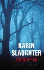 Zoenoffer - Karin Slaughter (ISBN 9789023427360)