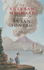De vulkaanminnaar - Susan Sontag (ISBN 9789023417217)