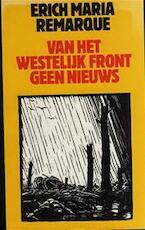 Van het westelijk front geen nieuws - Erich Maria Remarque (ISBN 9789061318859)