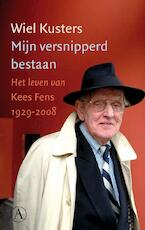Mijn versnipperd bestaan - Wiel Kusters (ISBN 9789025303839)