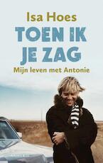 Toen ik je zag - Isa Hoes (ISBN 9789047203148)