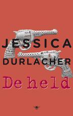 De held - Jessica Durlacher (ISBN 9789023452836)