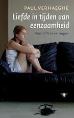 Liefde in tijden van eenzaamheid - Paul Verhaeghe (ISBN 9789023477778)