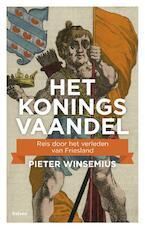 Het koningsvaandel - Pieter Winsemius (ISBN 9789460037481)