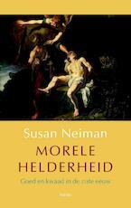 Morele helderheid - Susan Neiman (ISBN 9789026321559)