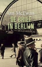 De brief in Berlijn - Ian McEwan (ISBN 9789061699002)