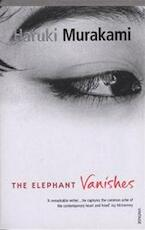 Elephant Vanishes - Haruki Murakami (ISBN 9780099448754)