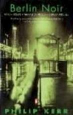 Berlin noir - Philip Kerr (ISBN 9780140231700)