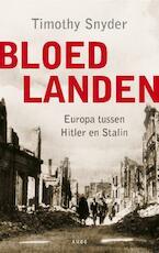 Bloedlanden - Timothy Snyder (ISBN 9789026325366)