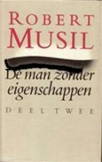 De man zonder eigenschappen. 2. Vervolg eerste boek, hoofstuk 81 - 123 - Robert Musil (ISBN 9789029038829)