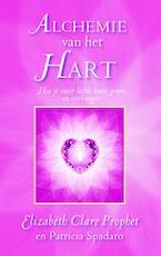Alchemie van het Hart - Elizabeth Clare Prophet, Patricia R. Spadaro (ISBN 9789071219115)