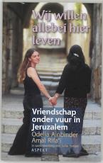 Wij willen allebei hier leven - A. Rifa'i, O. Ainbinder (ISBN 9789059113176)