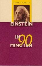 Einstein in 90 minuten - E. de Bruin, Ellen de Bruin (ISBN 9789025109103)