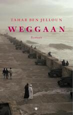 Weggaan - T.B. Jelloun (ISBN 9789023421931)
