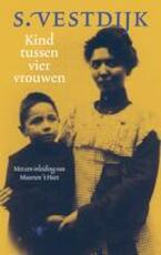 Kind tussen vier vrouwen - Simon Vestdijk (ISBN 9789023417859)