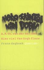 Hier viel Van Gogh flauw - A.F.Th. van der Heijden (ISBN 9789023459576)