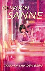 Gewoon Sanne - Marjan van den Berg (ISBN 9789047503972)