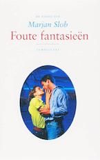 Foute fantasieen - M. Slob (ISBN 9789056379919)
