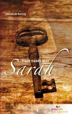 Haar naam was Sarah - Tatiana de Rosnay (ISBN 9789086961429)